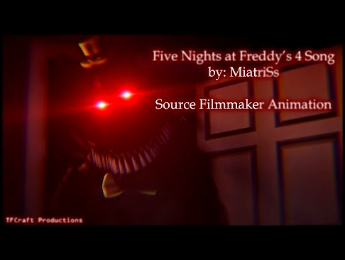"<span aria-label=""[SFM/FNAF4] Five Nights at Freddy's 4 Song - MiatriSs [Halloween Special] Автор: TFCraft Productions Год назад 4 минуты 21  - видеоклип на песню"
