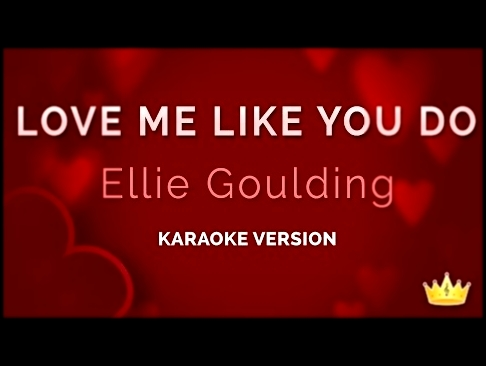 Ellie Goulding - Love Me Like You Do (Karaoke Version) - видеоклип на песню