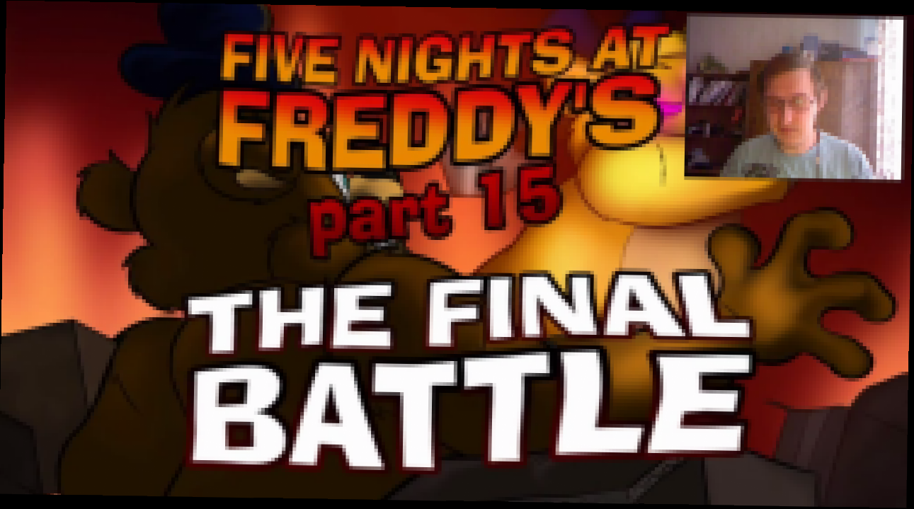 Реакция на анимацию Tony Crynight - Five Nights at Freddy's (part 15) - The Final Battle - видеоклип на песню