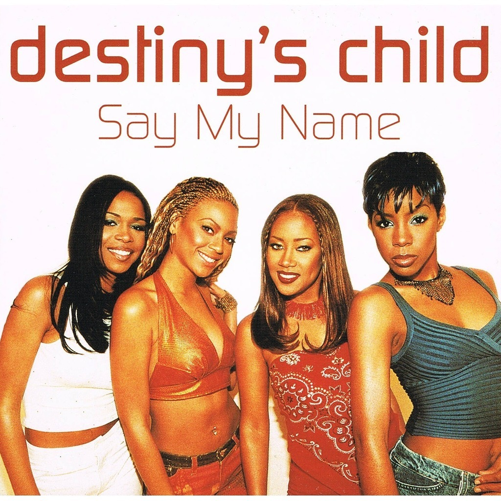 Destiny's Child Say My Name