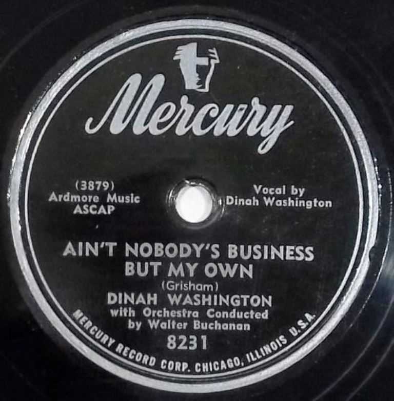 Dinah Washington Everybody Loves My Baby, But My Baby Don't Love Nobody But Me