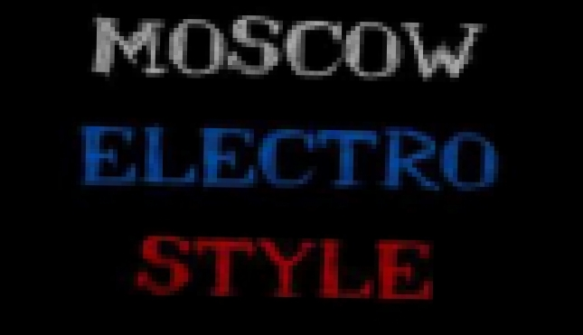 DANCE GENERATION @ Russia / Moscow Electro Style (by SMT) - видеоклип на песню