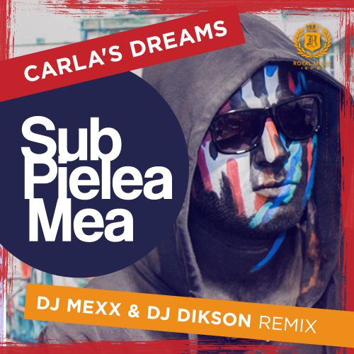 Carla`s Dreams Sub Pielea Mea ( DJ Pressure Club Mix )